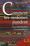 Comment les syst�mes pondent : Une in...