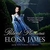 Potent Pleasures: The Pleasures Trilogy, Book 1 | [Eloisa James]