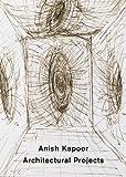 サムネイル:アニッシュ・カプーアの建築プロジェクトの書籍『Anish Kapoor: Architectural Projects』