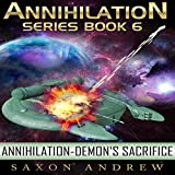 Demon's Sacrifice: Annihilation, Book Six