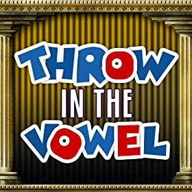 Throw in the Vowel