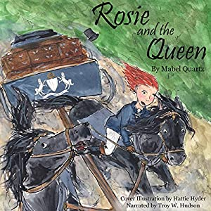 Rosie and the Queen Audiobook