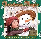 Christmas Magic (Turtleback School & Library Binding Edition) (0613929977) by Garland, Michael