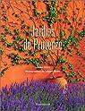 Jardins de Provence par Jones
