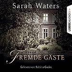 Fremde Gäste | Sarah Waters