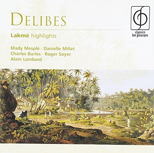 lakme-lombard-paris-opera-comique-chorus-and-orch