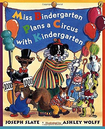 Miss Bindergarten Plans a Circus with KI (Miss Bindergarten Books (Paperback))