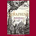 Seraphina (       UNABRIDGED) by Rachel Hartman Narrated by Mandy Williams, Justine Eyre