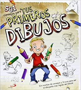501 Consejos para tus primeros dibujos: 9788428541312: Amazon.com