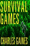 Survival Games: A Novel