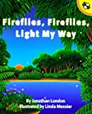 Fireflies, Fireflies, Light My Way (Picture Puffins) (0140561889) by London, Jonathan
