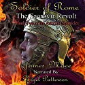 Soldier of Rome - The Sacrovir Revolt: Book Two of the Artorian Chronicles Audiobook by James Mace Narrated by Nigel Patterson