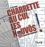echange, troc René Beudin - Charette au cul les nouvôs ! : Le parler des architectes