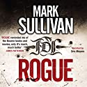 Rogue: Robin Monarch 1 Audiobook by Mark Sullivan Narrated by Eric Meyers
