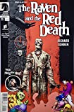 2013 - Dark Horse Comics - One Shot - Edgar Allan Poe's : The Raven & The Red Death - Comic Book - New - Highly Collectible