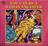 img - for You Can Be a Woman Engineer book / textbook / text book