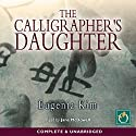 The Calligrapher's Daughter (       UNABRIDGED) by Eugenia Kim Narrated by Jane McDowell