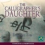 The Calligrapher's Daughter | Eugenia Kim