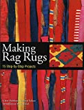 Making Rag Rugs: 15 Step-by-Step Projects