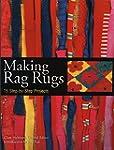 Making Rag Rugs: 15 Step-by-Step Proj...