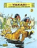Yakari 5: Los prisioneros de la isla & La gran madriguera / Prisoners of the Island & the Large Den
