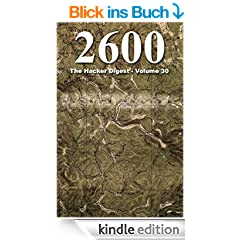 2600: The Hacker Digest - Volume 30 (English Edition)