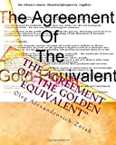 "The Agreement of ""The Golden Equivalent"" (Russian Edition)"