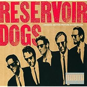 Reservoir Dogs (Soundtrack) [Explicit]