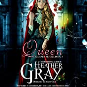 Queen : Regency Refuge, Book 3 | [Heather Gray]