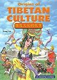 Origins of Tibetan culture = Xizhang wen hua de gu shi封面
