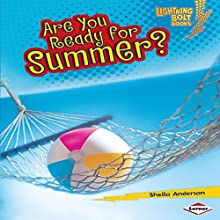 Are You Ready for Summer? Audiobook by Sheila Anderson Narrated by  The ADS Group