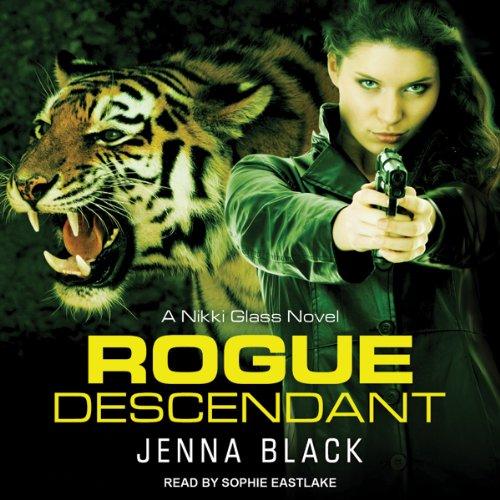 Rogue Descendant (Unabridged) - Jenna Black