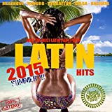 Latin Summer Hits 2015 - 50 Best Latino Party Hits (Merengue, Reggaeton, Kuduro, Salsa, Bachata, Kizomba, Latin Fitness, Cubaton, Dembow, Latin Club Hits)