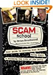 Scam School: Your Guide to Scoring Fr...