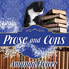 Prose and Cons: Magical Bookshop Mystery Series, Book 2 Audiobook by Amanda Flower Narrated by Rachel Dulude
