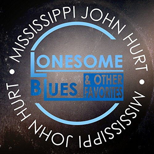Lonesome Blues & Other Favorites