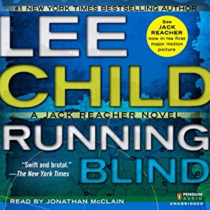 Running Blind: Jack Reacher, Book 4 | [Lee Child]