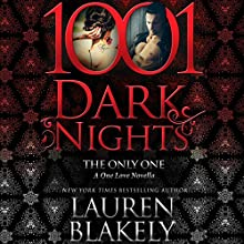 The Only One: A One Love Novella - 1001 Dark Nights Audiobook by Lauren Blakely Narrated by Andi Arndt, Zachary Webber