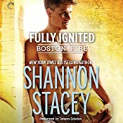 Fully Ignited: Boston Fire, Book 3 | Shannon Stacey