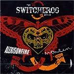 Switcheroo Series: Burning Down the P...