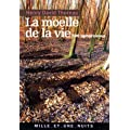La Molle de la vie : 500 Aphorismes