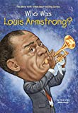 img - for Who Was Louis Armstrong? book / textbook / text book