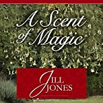 A Scent of Magic | Jill Jones