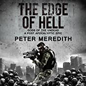 The Edge of Hell: Gods of the Undead: A Post-Apocalyptic Epic | Peter Meredith
