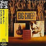 echange, troc Junior Mance - Big Chief! (Mlps)