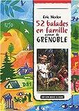 echange, troc Eric Merlen - 52 Balades à pied : Grenoble