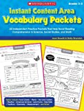 Instant Content Area Vocabulary Packets: 25 Independent Practice Packets That Help Boost Reading Comprehension in Science, Social Studies, and Math (0545236940) by Novelli, Joan