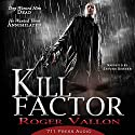 Kill Factor Audiobook by  711 Press, Roger Vallon Narrated by Steve Berner