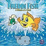 Freddie Fish a Whale of a Tale! (Freddi Fish)