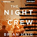 The Night Crew Audiobook by Brian Haig Narrated by Christopher Lane